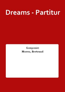 Dreams - Partitur