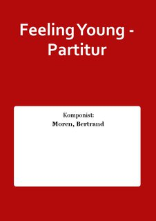 Feeling Young - Partitur