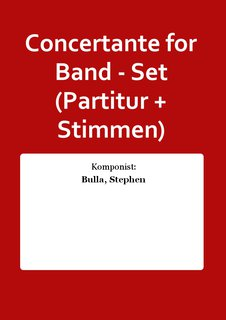 Concertante for Band - Set (Partitur + Stimmen)