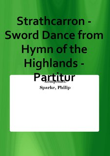 Strathcarron - Sword Dance from Hymn of the Highlands - Partitur