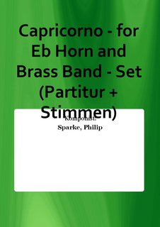 Capricorno - for Eb Horn and Brass Band - Set (Partitur + Stimmen)