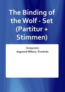 The Binding of the Wolf - Set (Partitur + Stimmen)