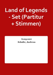 Land of Legends - Set (Partitur + Stimmen)