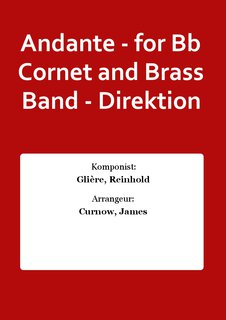 Andante - for Bb Cornet and Brass Band - Direktion