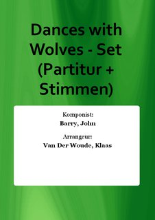 Dances with Wolves - Set (Partitur + Stimmen)