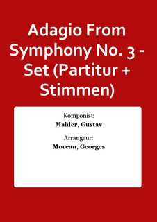 Adagio From Symphony No. 3 - Set (Partitur + Stimmen)