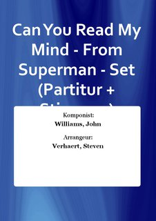 Can You Read My Mind - From Superman - Set (Partitur + Stimmen)