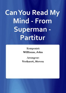Can You Read My Mind - From Superman - Partitur