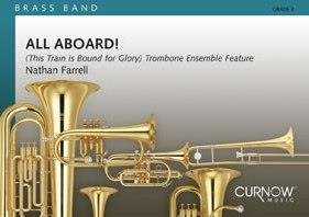 All Aboard! - (This Train ist Bound for Glory) Trombone Ensemble Feature - Set (Partitur + Stimmen)