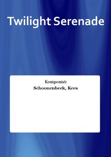 Twilight Serenade - Set (Partitur + Stimmen)