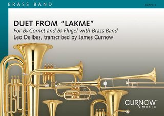 Duet from Lakmé - for Bb Cornet and Bb Flugel with Brass Band - Set (Partitur + Stimmen)