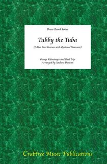 Tubby the Tuba - Solo for Eb Tuba and Brass Band - Partitur