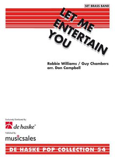 Let Me Entertain You - A Robbie Williams Medley - Set (Partitur + Stimmen)