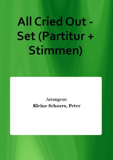 All Cried Out - Set (Partitur + Stimmen)