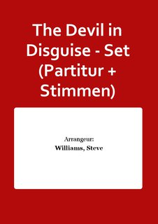 The Devil in Disguise - Set (Partitur + Stimmen)