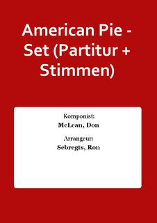 American Pie - Set (Partitur + Stimmen)