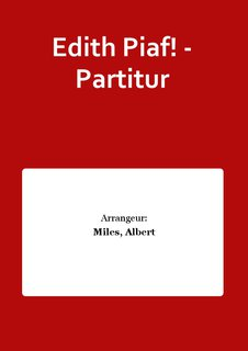 Edith Piaf! - Partitur