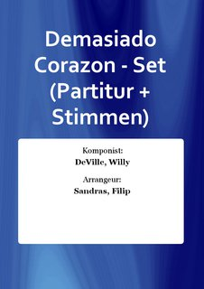 Demasiado Corazon - Set (Partitur + Stimmen)