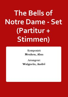 The Bells of Notre Dame - Set (Partitur + Stimmen)