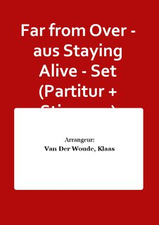 Far from Over - aus Staying Alive - Set (Partitur + Stimmen)