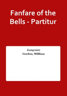 Fanfare of the Bells - Partitur