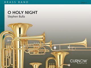 O Holy Night - Solo for Soprano Cornet and Brass Band - Partitur