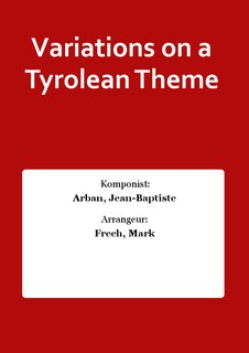 Variations on a Tyrolean Theme