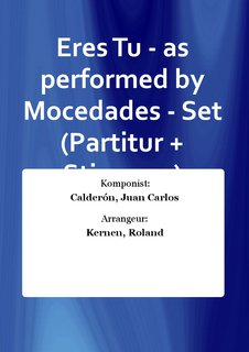 Eres Tu - as performed by Mocedades - Set (Partitur + Stimmen)