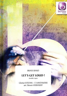 Lets Get Loud - Set (Partitur + Stimmen)