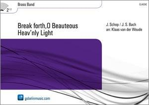 Break forth,O Beauteous Heavnly Light - Set (Partitur + Stimmen)