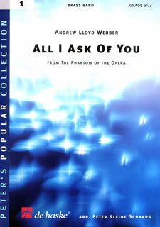 All I Ask Of You - aus The Phantom of the Opera - Set (Partitur + Stimmen)
