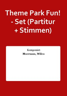 Theme Park Fun! - Set (Partitur + Stimmen)