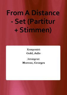 From A Distance - Set (Partitur + Stimmen)