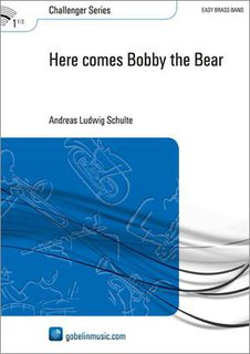 Here comes Bobby the Bear - Set (Partitur + Stimmen)