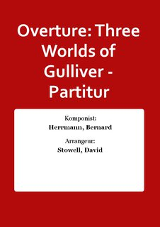 Overture: Three Worlds of Gulliver - Partitur