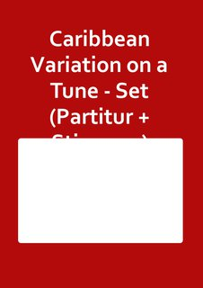 Caribbean Variation on a Tune - Set (Partitur + Stimmen)