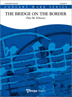 The Bridge on the Border - Set (Partitur + Stimmen)