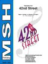 42nd Street (Musical Highlights)