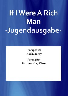 If I Were A Rich Man -Jugendausgabe-