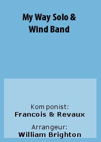 My Way Solo & Wind Band