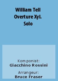 William Tell Overture Xyl. Solo