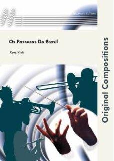 Os Passaros Do Brasil Noten Konzertwerke Kees Vlak