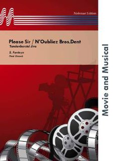 Please Sir / NOubliez Bros.Dent - Partitur