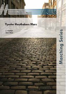 Tyroler Houthakers Mars - Partitur