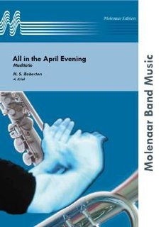 All in the April Evening - Partitur
