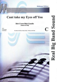 Cant take my Eyes off You - Partitur