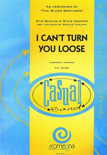 I Cant turn You Loose - Partitur