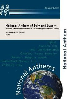 National Anthem of Italy and Luxembourg - Set (Partitur und Stimmen)
