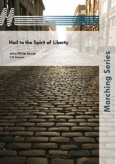 Hail to the Spirit of Liberty - Set (Partitur und Stimmen)