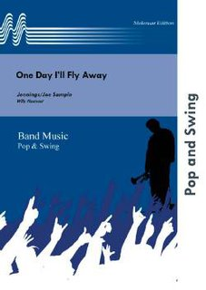 One Day Ill Fly Away - Set (Partitur und Stimmen)